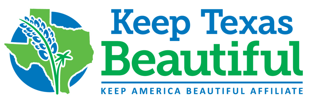 Keep Texas Beautiful Keep America Beautiful Affiliate